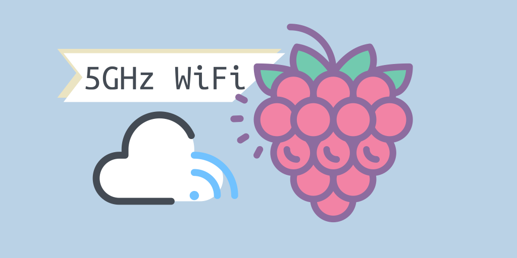 cover image about fixing 5GHz WiFi on Raspberry Pi